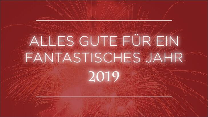 Alles Gute für ein fantastisches Jahr 2019