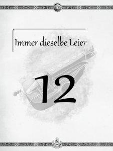 """Überschrift des zwölften Kapitels Immer dieselbe Leier aus dem """"Midgard-Schandmaul-Band 1 - Wahre Helden"""" des DDD Verlages"""